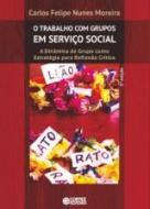 TRABALHO COM GRUPOS EM SERVICO SOCIAL, O