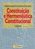 CONSTITUICAO E HERMENEUTICA CONSTITUCIONAL