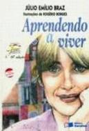 APRENDENDO A VIVER (NOVA ORTOGRAFIA)