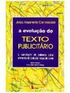 EVOLUCAO DO TEXTO PUBLICITARIO