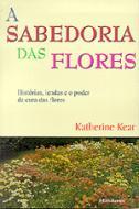 SABEDORIA DAS FLORES, A
