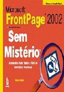 MICROSOFT FRONTPAGE 2002 - SEM MISTERIO