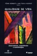 QUALIDADE DE VIDA - OBSERVATORIOS, EXPERIENCIAS E
