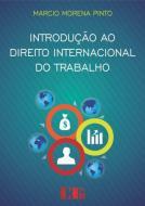 INTRODUCAO AO DIREITO INTERNACIONAL DO TRABALHO