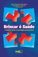 BRINCAR E SAUDE