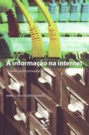 INFORMACAO NA INTERNET - ARQUIVOS PUBLICOS BRASILE