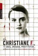 BESTBOLSO - EU, CHRISTIANE F., 13 ANOS, DROGADA, P
