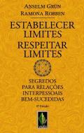 ESTABELECER LIMITES, RESPEITAR LIMITES - SEGREDOS