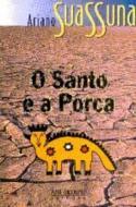 SANTO E A PORCA, O