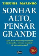 SONHAR ALTO, PENSAR GRANDE