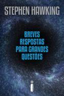 BREVES RESPOSTAS PARA GRANDES QUESTOES