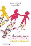 CLINICA COM CRIANCAS - ENLACES E DESENLACES