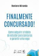 FINALMENTE CONCURSADO! COMO ADQUIRIR O HABITO DE E
