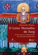 LIVRO VERMELHO DE JUNG, O - CHAVES PARA A COMPREEN