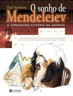SONHO DE MENDELEIEV, O - A VERDADEIRA HISTORIA DA