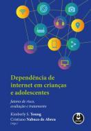 DEPENDENCIA DE INTERNET EM CRIANCAS E ADOLESCENTES