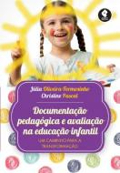 DOCUMENTACAO PEDAGOGICA E AVALIACAO NA EDUCACAO IN