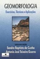 GEOMORFOLOGIA - EXERCICIOS, TECNICAS E APLICACOES