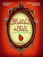 BRANCA DE NEVE E AS STE VERSOES