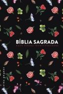 BIBLIA SAGRADA - NVT LETRA GRANDE - FLORES DO CAMP