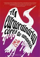 EXTRAORDINARIAS CORES DO AMANHA, AS