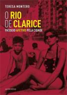 RIO DE CLARICE, O - PASSEIO AFETIVO PELA CIDADE