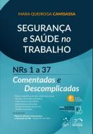SEGURANCA E SAUDE NO TRABALHO - NRS 1 A 37 - COMEN
