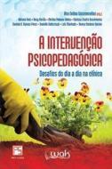 INTERVENCAO PSICOPEDAGOGICA, A