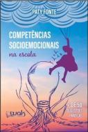 COMPETENCIAS SOCIOEMOCIONAIS NA ESCOLA