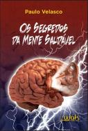SEGREDOS DA MENTE SAUDAVEL, OS