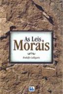 LEIS MORAIS, AS (ESPECIAL)