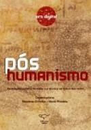 POS HUMANISMO - AS RELACOES ENTRE O HUMANO E A TEC