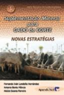 SUPLEMENTACAO MINERAL PARA GADO DE CORTE - NOVAS E