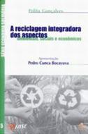 RECICLAGEM INTEGRADORADOS ASPECTOS AMBIENTAIS, SOC