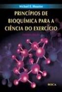 PRINCIPIOS DE BIOQUIMICA PARA CIENCIA DO EXERCICIO
