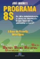 PROGRAMAS 8S - DA ALTA ADMINISTRACAO A LINHA DE PR