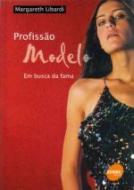 PROFISSAO MODELO - EM BUSCA DA FAMA