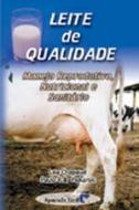 LEITE DE QUALIDADE - MANEJO REPRODUTIVO, NUTRICION