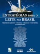 ESTRATEGIAS PARA O LEITE NO BRASIL