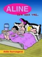 ALINE - ERA UMA VEZ...