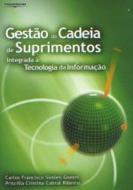 GESTAO DA CADEIA DE SUPRIMENTOS INTEGRADA A TECNOL