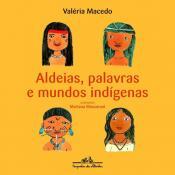 ALDEIAS PALAVRAS E MUNDOS INDIGENAS