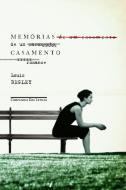 MEMORIAS DE UM CASAMENTO