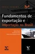 FUNDAMENTOS DE EXPORTACAO E IMPORTACAO NO BRASIL