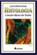 HISTOLOGIA - CONCEITOS BASICOS DOS TECIDOS