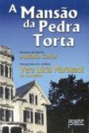 MANSAO DA PEDRA TORTA, A