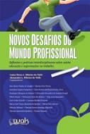 NOVOS DESAFIOS DO MUNDO PROFISSIONAL - REFLEXOES E