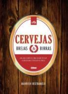 CERVEJAS - BREJAS & BIRRAS - UM GUIA COMPLETO PARA