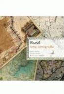 BRASIL - UMA CARTOGRAFIA
