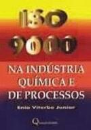 ISO 9000 NA INDUSTRIA QUIMICA E DE PROCESSOS